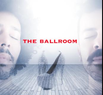 The Ballroom | 1h00